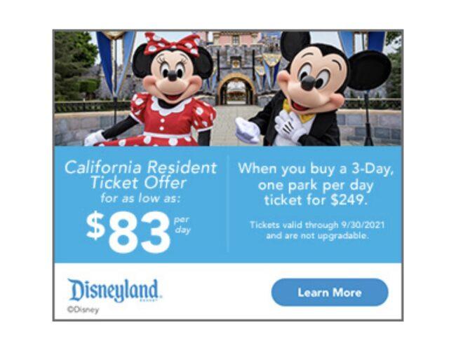 Disneyland Resort California Resident Ticket Offer